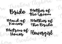 Load image into Gallery viewer, bridal party svg, wedding party names