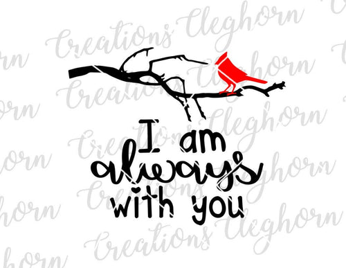 I'm always with you cardinal bird in memory of svg memorial gift