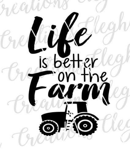 farm svg life is better on the farm tractor silhouette cricut