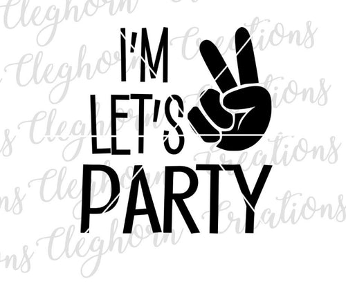 I'm two lets party, second birthday shirt svg