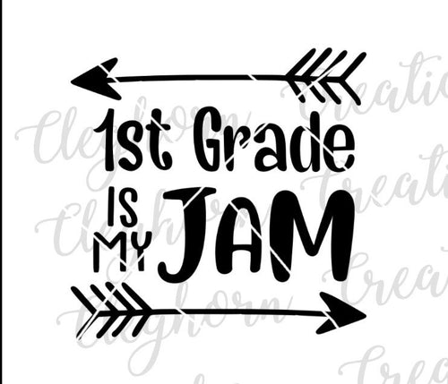 Back to School First Grade Is My Jam SVG