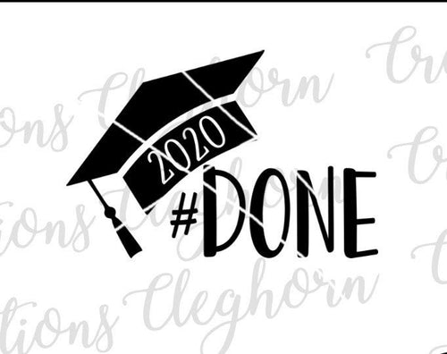 #done 2020 graduation senior svg