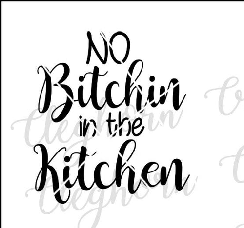 no bitchin in the kitchen, funny kitchen decor svg