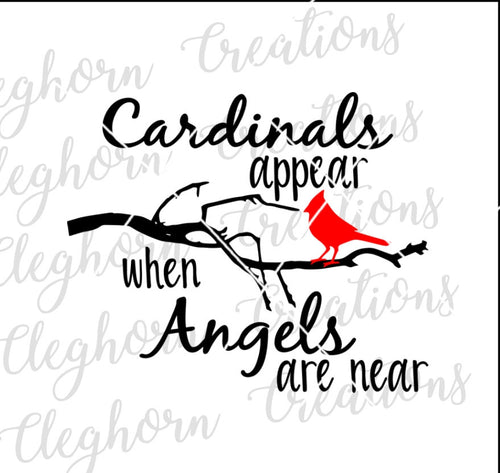 cardinals appear when angels are near svg, in memory of decal, memorial svg grieving gift