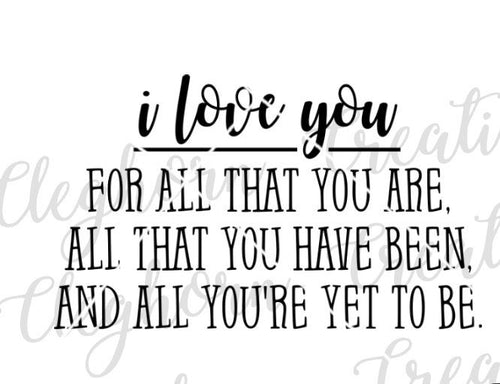 i love you for all that you are nursery wall art decor svg