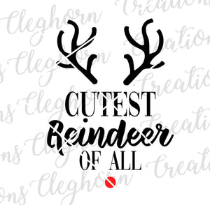 cutest reindeer of all baby christmas onesie svg