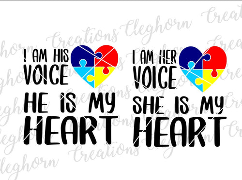 Autism I Am His Voice He Is My Heart Her Voice She