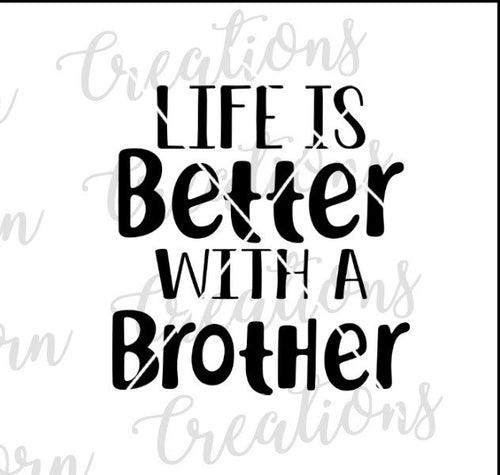 life is better with a brother svg, brother shirts svg