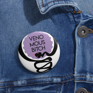Venomous Bitch Pin Buttons - Plants and Pots Shop