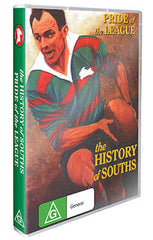 Pride Of The League - The History of South Sydney