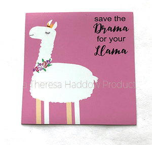 Save the Drama for Your Llama Magnet