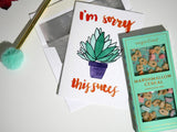 I'm Sorry This Succs Succulent Card
