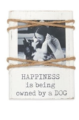Happiness Is Being Owned By A Dog Frame