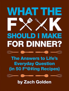 What the F Should I Make For Dinner Book