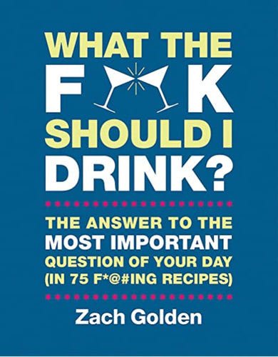 What the F Should I Drink Book