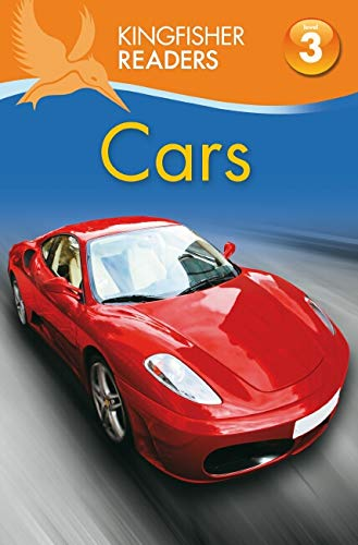 Kingfisher Readers: Cars Level 3
