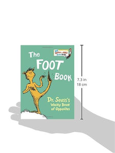 The Foot book Dr Seuss's Wacky book of Opposites