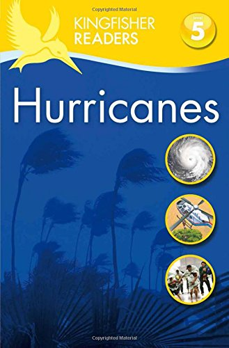 Kingfisher Readers: Hurricanes Level 5