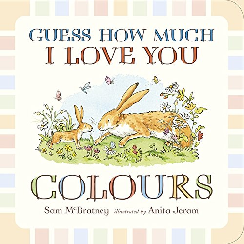 Guess How Much I Love You Colours