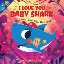Load image into Gallery viewer, I Love you, Baby Shark Doo doo doo doo doo doo