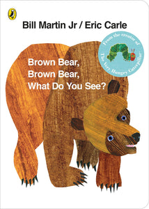 Brown bear, brown bear, what do you see? (small board book)