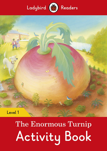 The Enormous Turnip Activity Book – Ladybird Readers Level 1