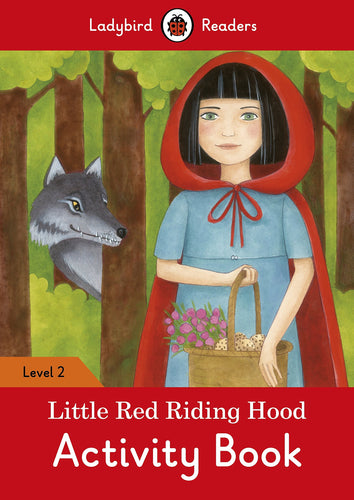 Little Red Riding Hood Activity Book – Ladybird Readers Level 2
