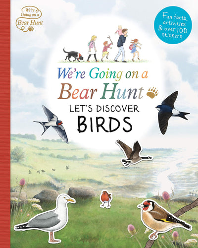 We're Going on a Bear Hunt Let's Discover Birds