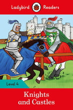 Load image into Gallery viewer, Knights and Castles - Ladybird Readers Level 4
