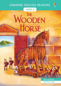 The Wooden Horse: Level 2 (English Reader)