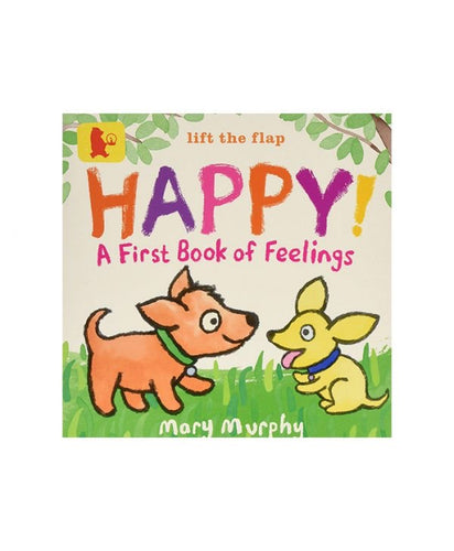 Lift the flap Happy - A first book of feelings