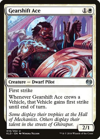 Gearshift Ace [Kaladesh] | Mindsight Gaming