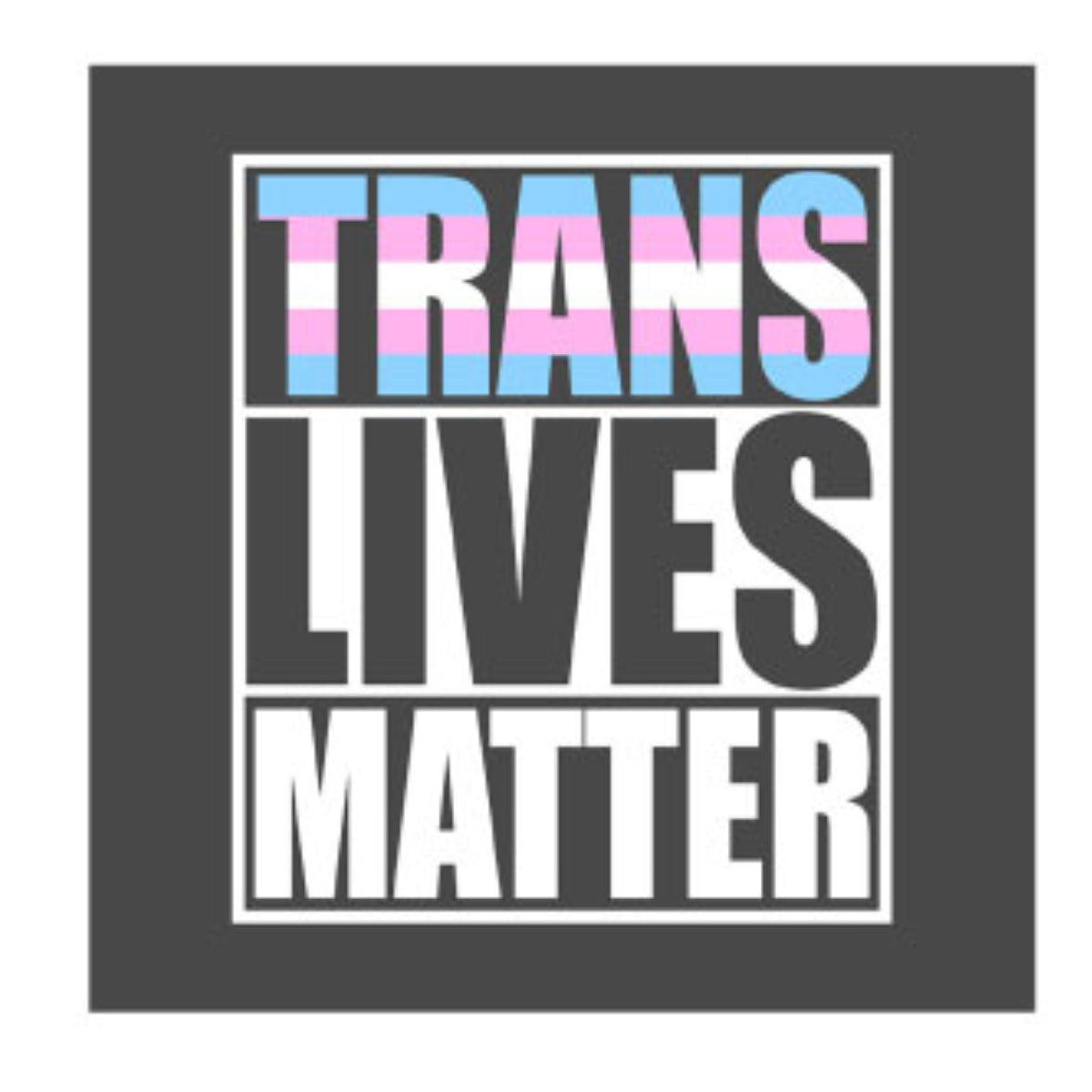 Transgender Lives Matter Bumper Sticker