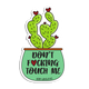 No Hugs & Don't F*cking Touch Me Waterproof Vinyl Sticker | 2-Pack