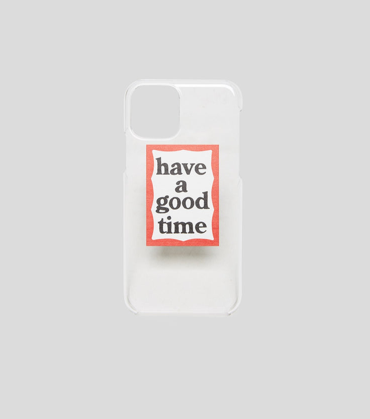 HAVE A GOOD TIME FRAME IPHONE CASE 11