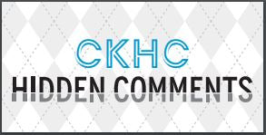 CKHC Hidden Comments