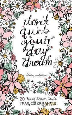 Don't Quit Your Day Dream Book