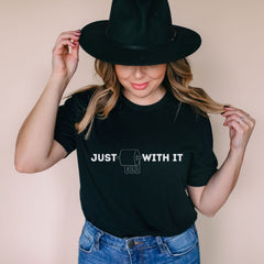 Just Roll With it 2020 T-Shirt | Short-Sleeve Unisex - The Creative Gift Shop