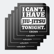 """I can't. I have jiu-jitsu tonight."" - Square Stickers"
