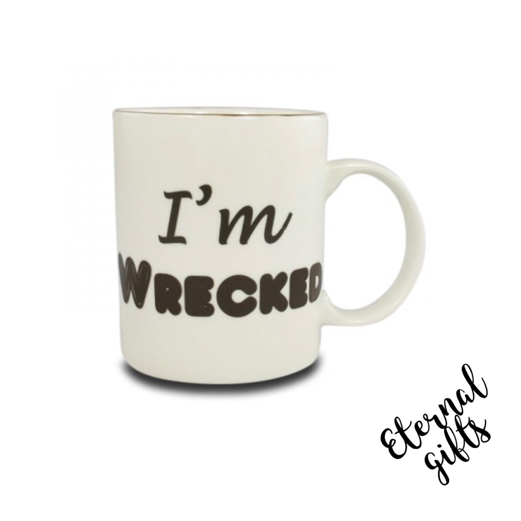 I'm Wrecked Mug - Shannonbridge Pottery (Boxed)
