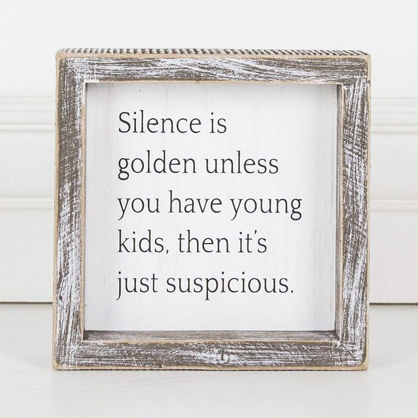 Silence is Golden, Wood Frame Sign