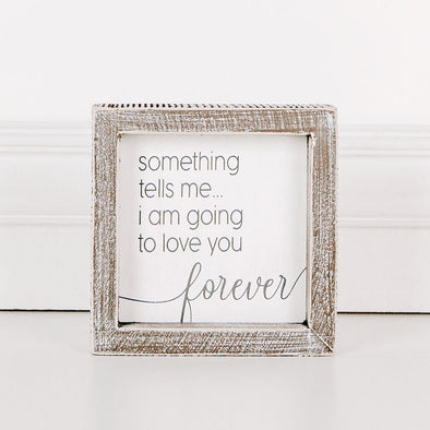 Love You Forever, Wood Frame Sign
