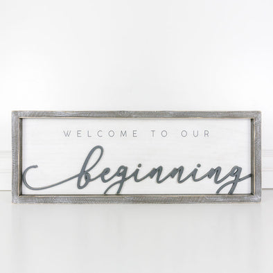 Welcome to Our Beginning, Wood Frame Sign