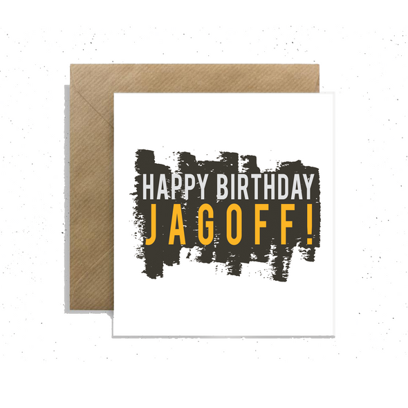 """Happy Birthday Jagoff!"", Small Enclosure Card"