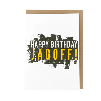 """Happy Birthday Jagoff!"", Birthday Card"