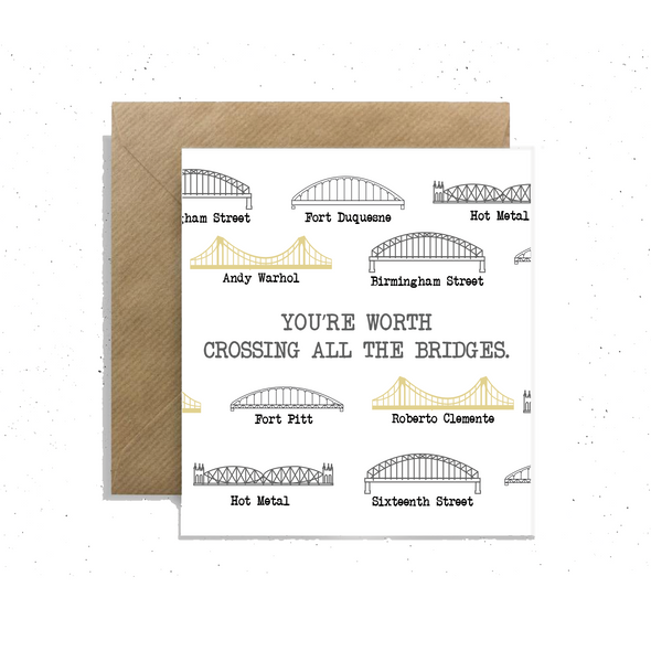 """You're Worth Crossing All the Bridges"", Small Enclosure Card"