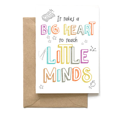 """It Takes a Big Heart to Teach Little Minds"", Teacher Card"
