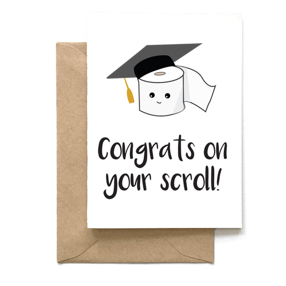 Congrats On Your Scroll, Graduation Card