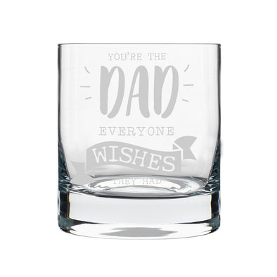 You're The Dad Everyone Wishes, Rocks Glass