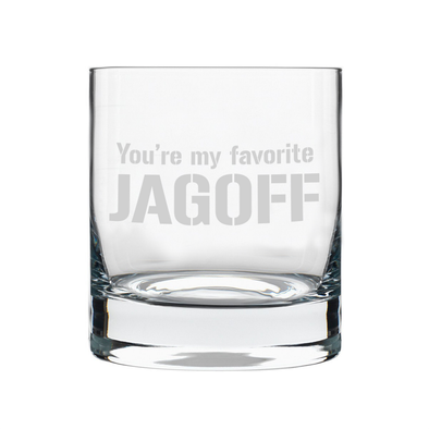 You're My Favorite Jagoff, Rocks Glass